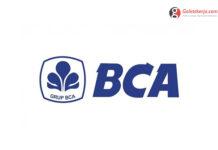Lowongan Kerja PT Bank Central Asia Tbk, (BCA)