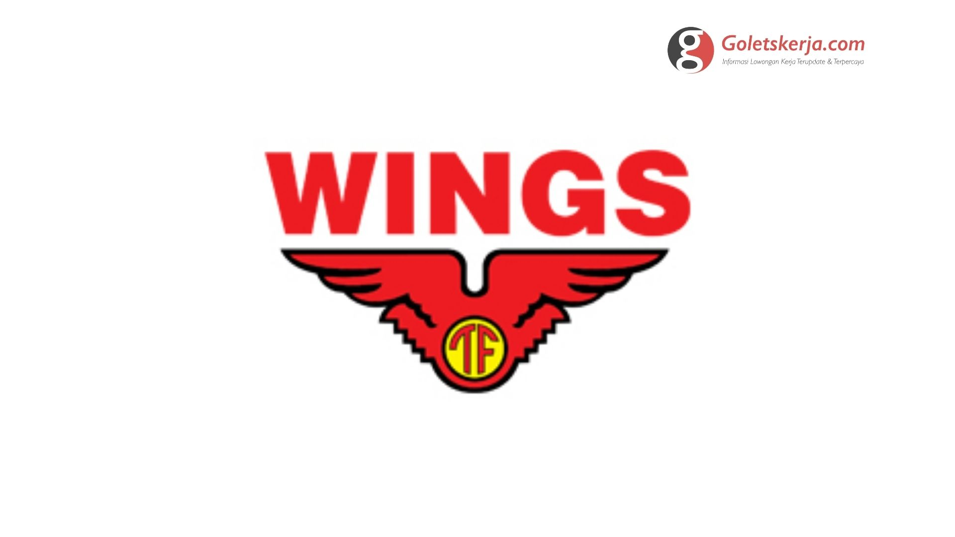 Lowongan Kerja PT Wings Surya (Wings Group) - Juni 2021