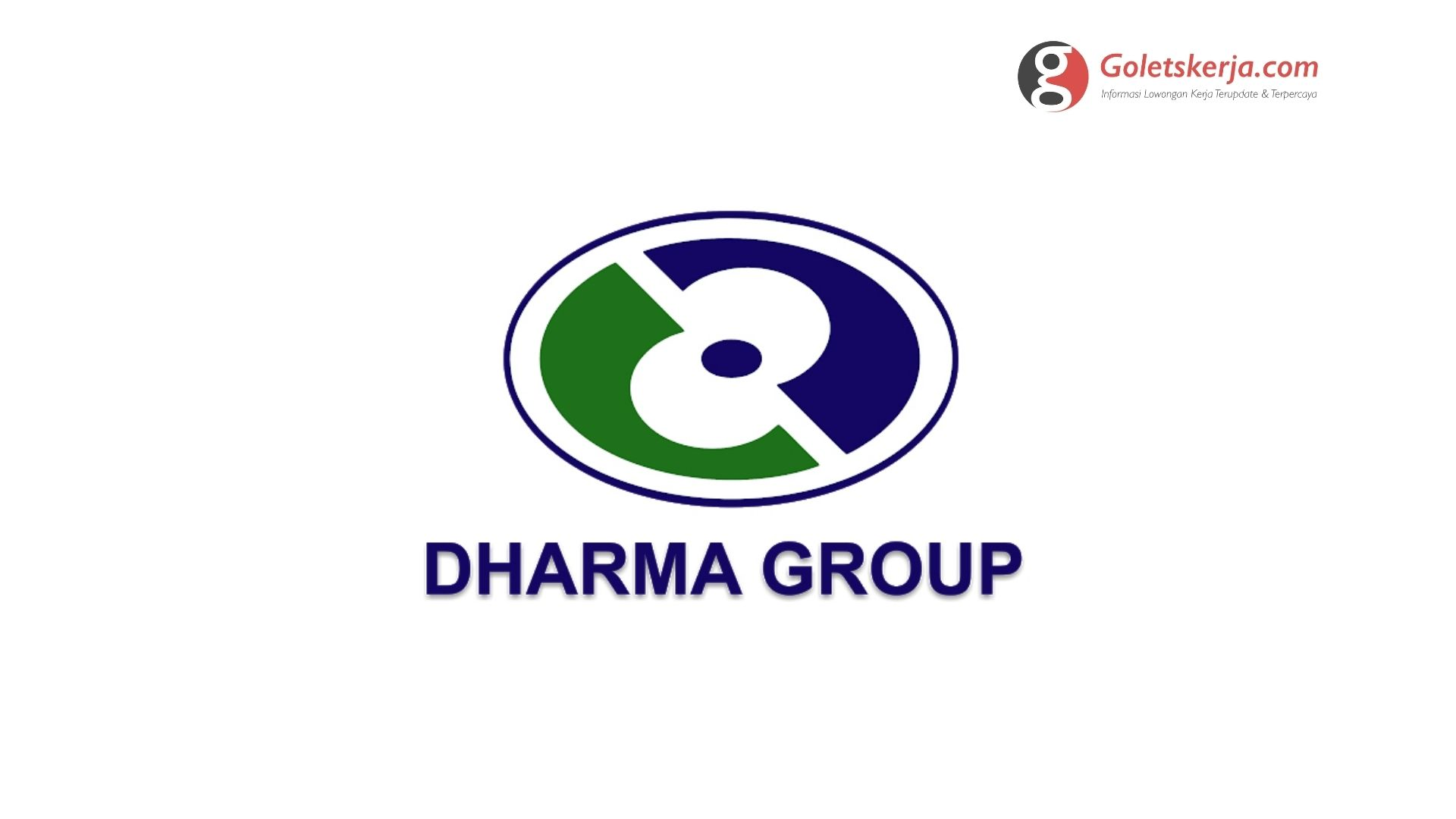 Lowongan Kerja PT Dharma Group | Terbaru 2021