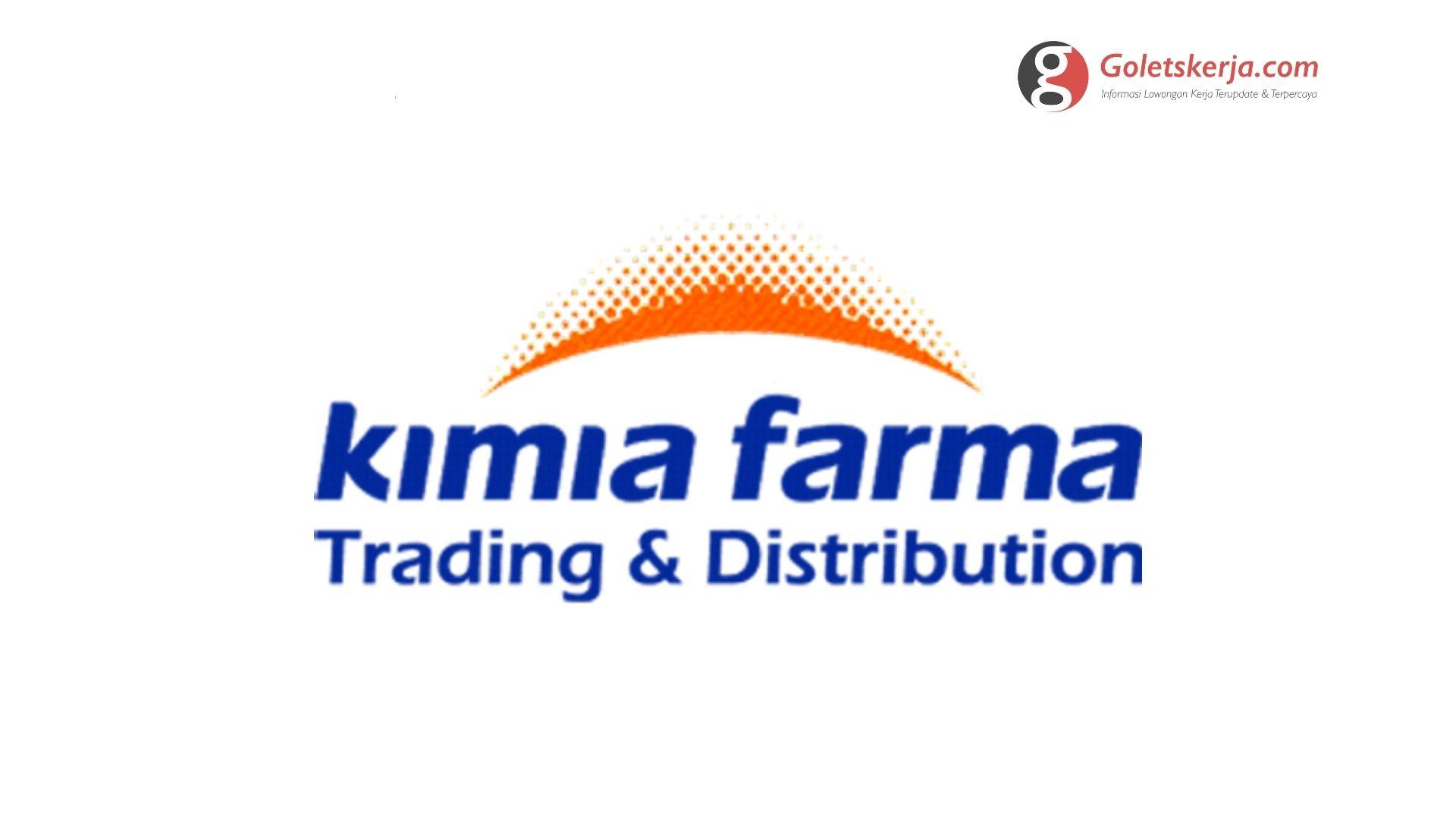 Lowongan Kerja PT Kimia Farma Trading & Distribution - Juni 2021