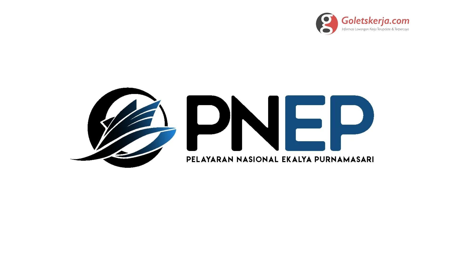 Lowongan Kerja PT Pelayaran Nasional Ekalya Purnamasari (PNEP)