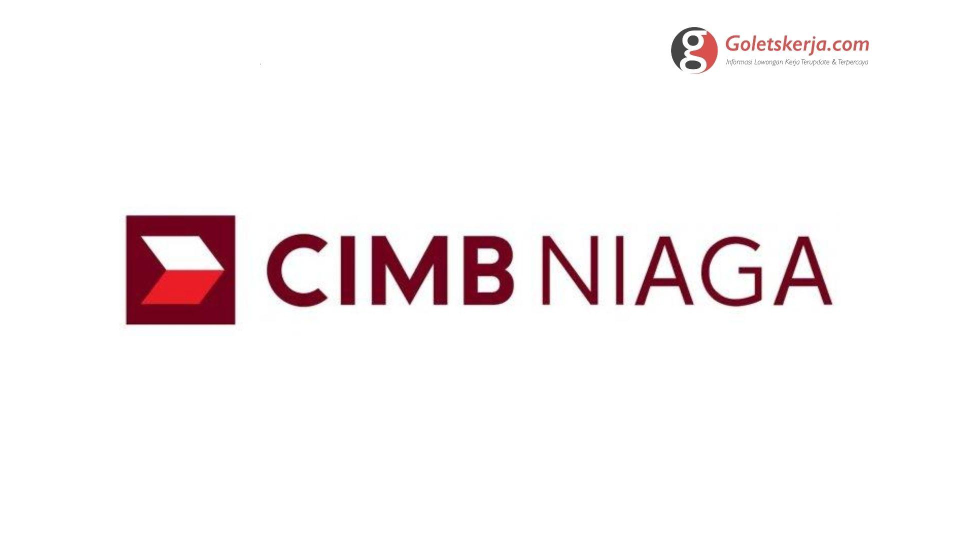 Lowongan Kerja PT Bank CIMB Niaga - April 2021