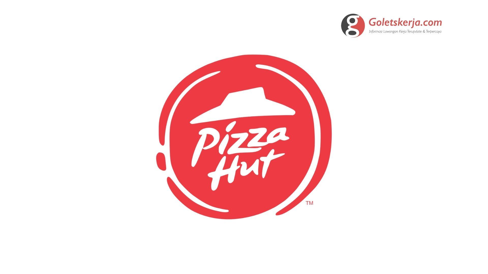 Lowongan Kerja PT Sarimelati Kencana Tbk. (Pizza Hut Restaurant)