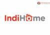 Lowongan Kerja Indonesia Digital Home (IndiHome)