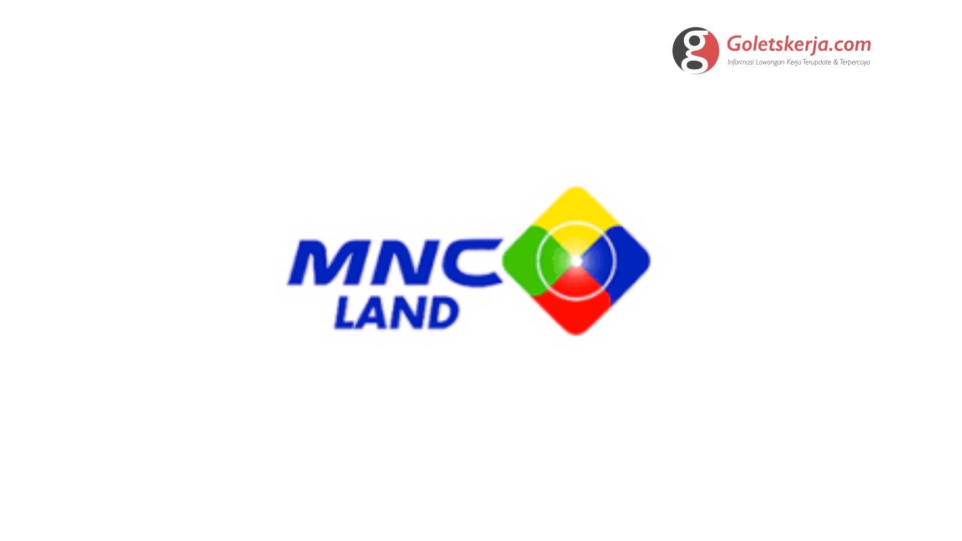 Lowongan Kerja PT MNC Land Tbk