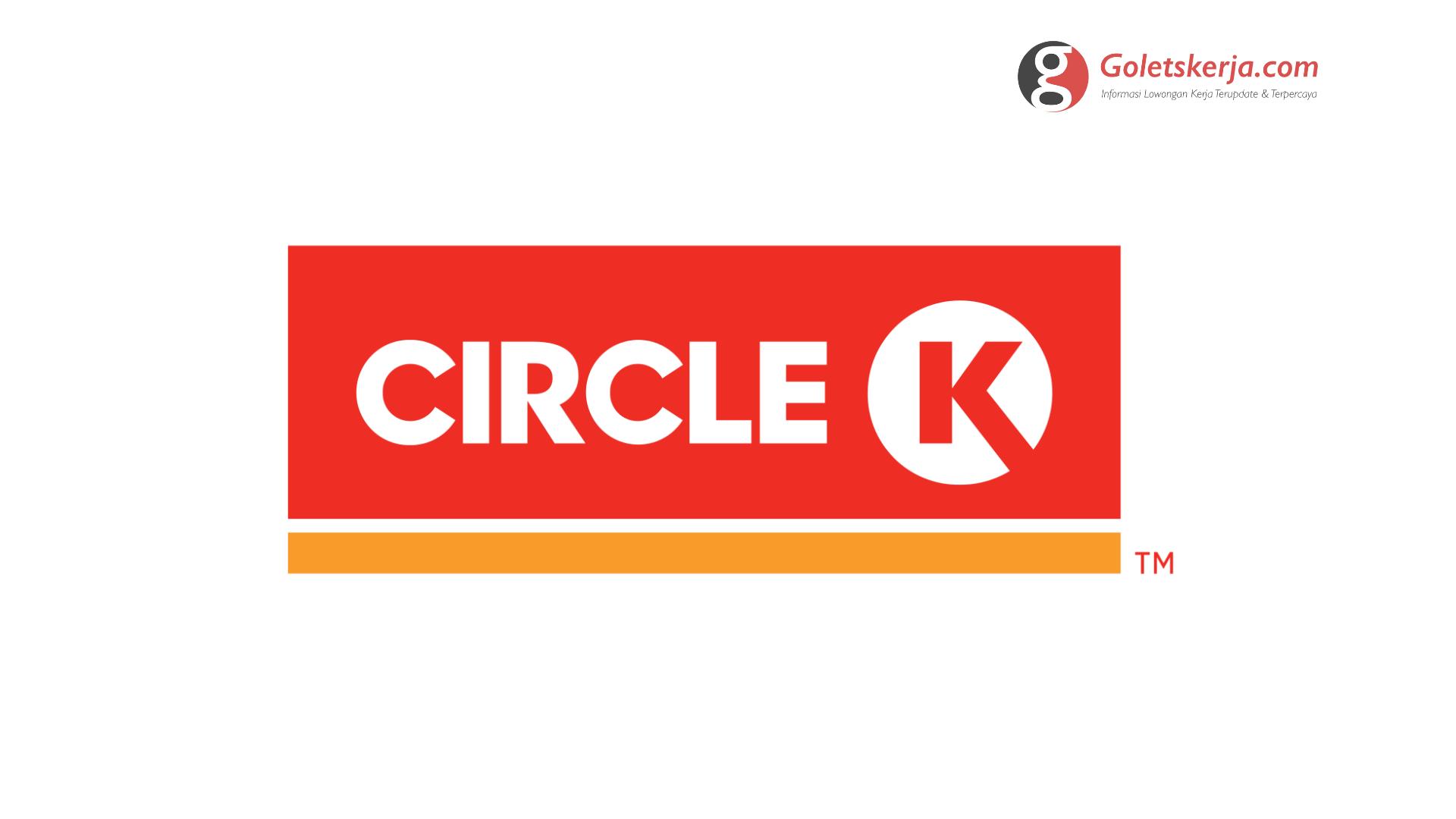Lowongan Kerja PT Circle K Indonesia
